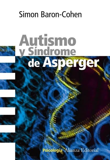 AUTISMO Y SÍNDROME ASPERGER