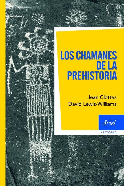 LOS CHAMANES DE LA PREHISTORIA.