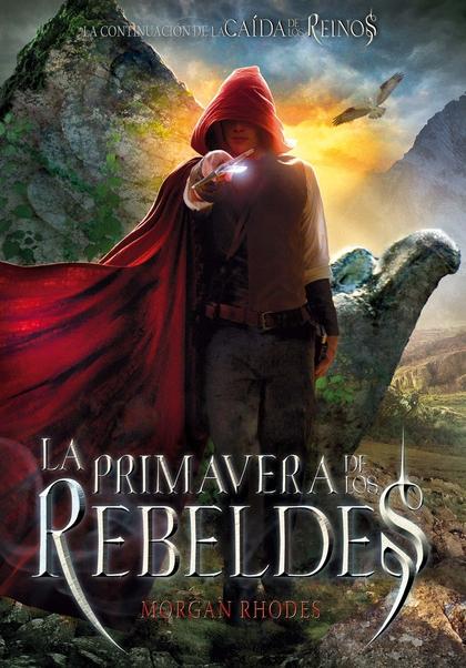 LA PRIMAVERA DE LOS REBELDES