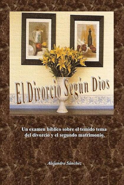 EL DIVORCIO SEGÚN DIOS