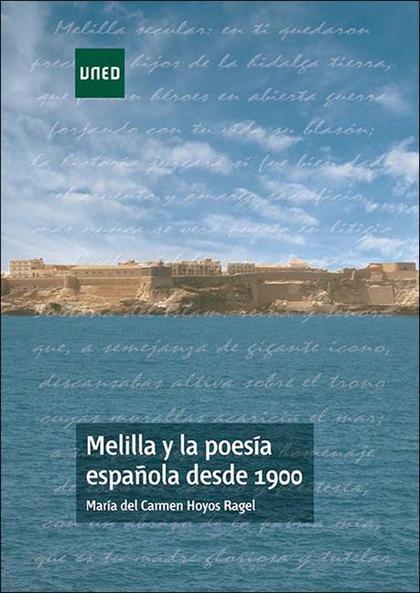MELILLA Y LA POESÍA ESPAÑOLA DESDE 1900.