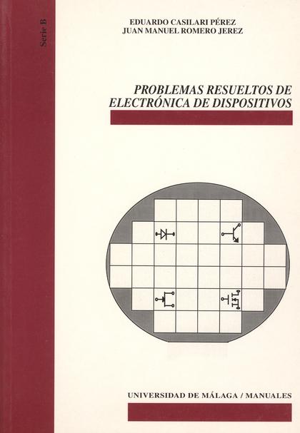 PROBLEMAS RESUELTOS DE ELECTRÓNICA DE DISPOSITIVOS