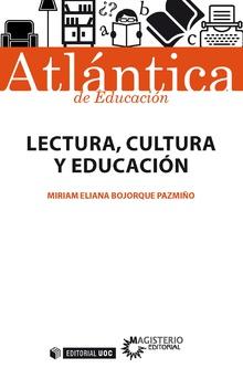 LECTURA CULTURA Y EDUCACION.