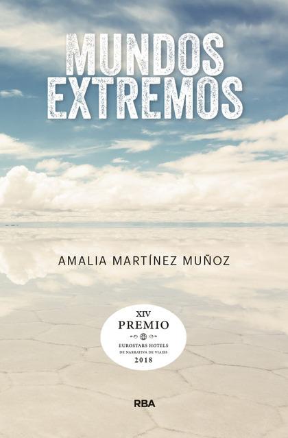 MUNDOS EXTREMOS (PREMIO HOTUSA 2018).