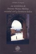 LA NOVELISTICA DE ANTONIO MUÑOZ MOLINA: SOCIEDAD CIVIL Y LITERATURA LU
