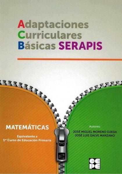 MATEMATICAS 1ºEP ADAPTACIONES CURRICULARES BASICAS SERAPIS.