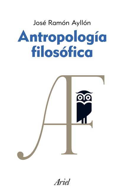 ANTROPOLOGÍA FILOSÓFICA.