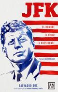 JFK HOMBRE LIDER PRESIDENTE.