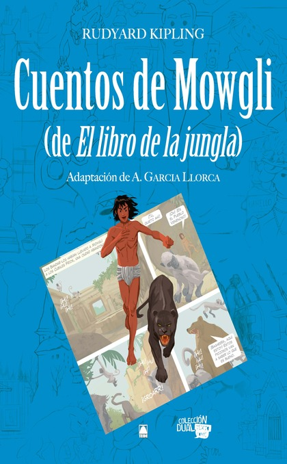 COLECCIÓN DUAL 007 - CUENTOS DE MOWGLI (DE EL LIBRO DE LA JUNGLA)