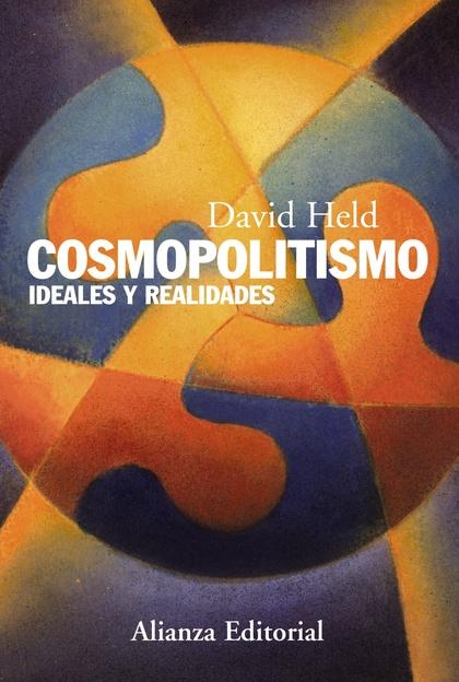 COSMOPOLITISMO : IDEALES Y REALIDADES