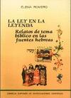LEY EN LA LEYENDA : RELATOS DE TEMA BÍBLICO EN LAS FUENTES HEBREAS