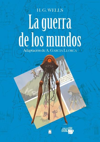 LA GUERRA DE LOS MUNDOS. COLECCIÓN DUAL 08.