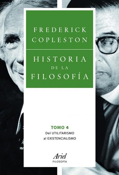 HISTORIA DE LA FILOSOFÍA IV. DEL UTILITARISMO AL EXISTENCIALISMO