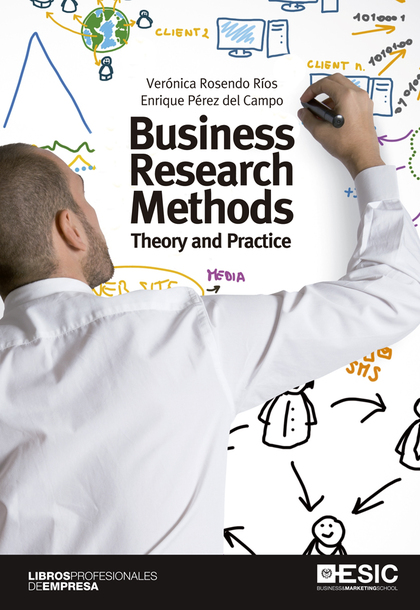 BUSINESS RESEARCH METHODS : THEORY AND PRACTICE