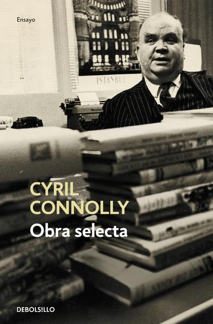 OBRA SELECTA-CYRIL CONNOLLY