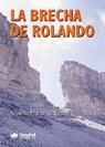 LA BRECHA DE ROLANDO