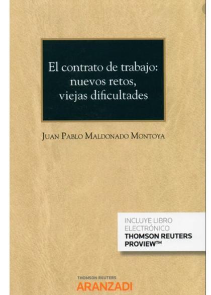 CONTRATO DE TRABAJO NUEVOS RETOS VIEJAS DIFICULTADES.