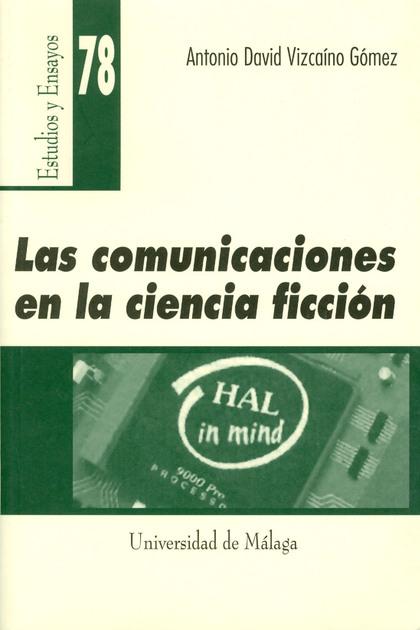 LAS COMUNICACIONES EN LA CIENCIA FICCIÓN