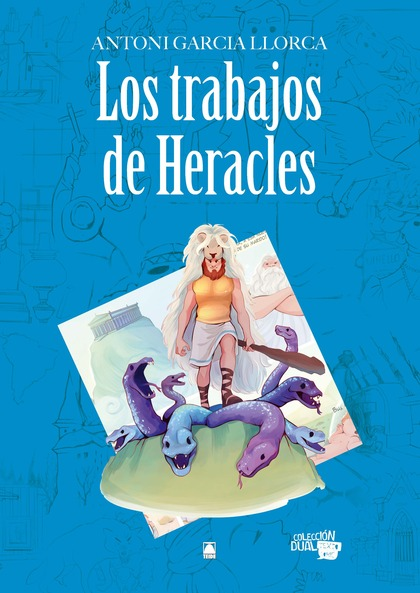COLECCIÓN DUAL 013 - LOS TRABAJOS DE HERACLES