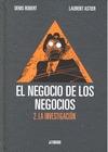 EL NEGOCIO DE LOS NEGOCIOS 2: LA INVESTIGACIÓN.