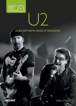 U2. HISTORIAS DETRÁS DE LAS CANCIONES                                           DESDE BOY HASTA