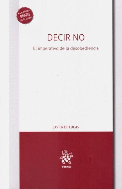 DECIR NO. EL IMPERATIVO DE LA DESOBEDIENCIA.