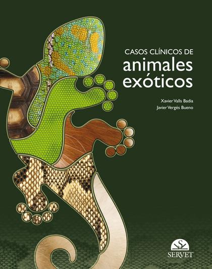 comercializarlo a partir de enero de 2013 CASOS CLÍNICOS DE ANIMALES EXÓTICOS