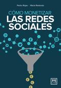 COMO MONETIZAR REDES SOCIALES.