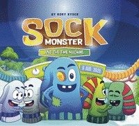SOCK MONSTER AND THE TIME MACHINE