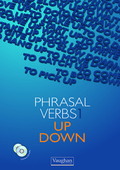 THE PHRASAL VERB 1, UP & DOWN