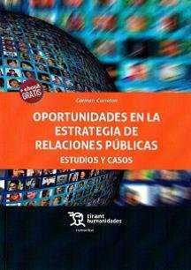 OPORTUNIDADES EN LA ESTRATEGIA DE RELACIONES PÚBLICAS ESTUDIOS Y CASOS.