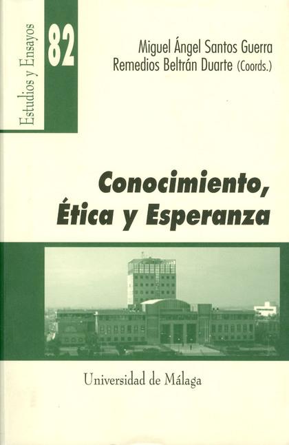 CONOCIMIENTO, ÉTICA Y ESPERANZA