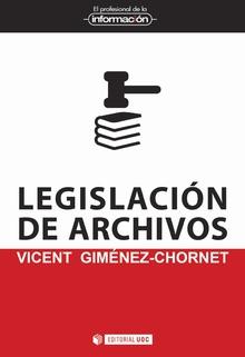 LEGISLACIÓN DE ARCHIVOS.