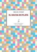 EL HACHA DE PLATA.