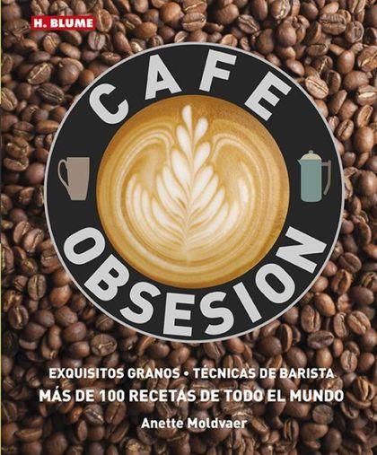 OBSESION POR EL CAFE