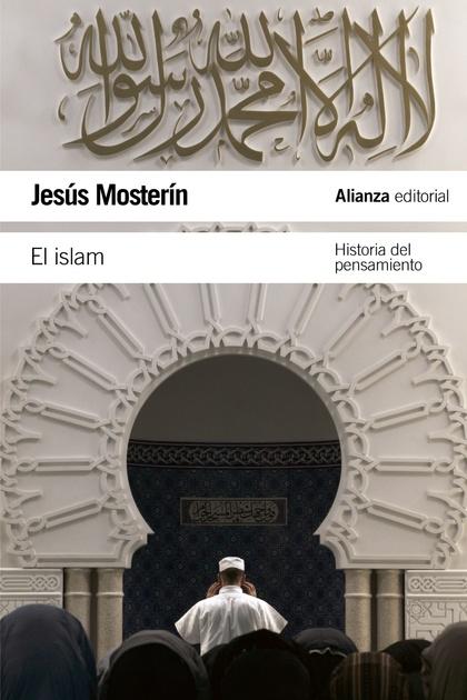 EL ISLAM : HISTORIA DEL PENSAMIENTO