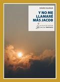 Y NO ME LLAMARÉ MÁS JACOB.