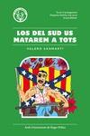 LOS DEL SUD US MATAREM A TOTS