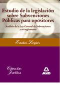 ESTUDIO DE LA LEGISLACIÓN SOBRE SUBVENCIONES PÚBLICAS PARA OPOSITORES