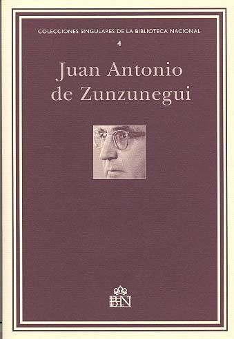 JUAN ANTONIO DE ZUNZUNEGUI : INVENTARIO DE SU ARCHIVO PERSONAL