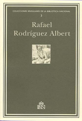 RAFAEL RODRÍGUEZ ALBERT : ARCHIVO PERSONAL, INVENTARIO