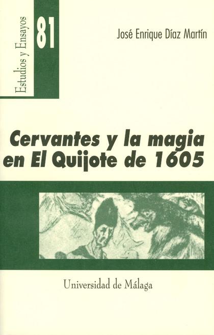 CERVANTES Y LA MAGIA EN EL QUIJOTE DE 1605