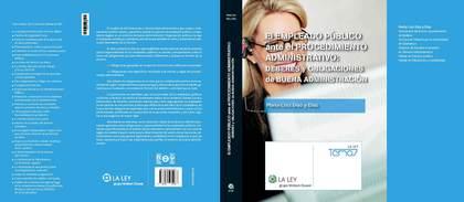 EL EMPLEADO PÚBLICO ANTE EL PROCEDIMIENTO ADMINISTRATIVO : DEBERES Y OBLIGACIONES DE BUENA ADMI