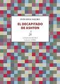 EL DECAPITADO DE ASHTON