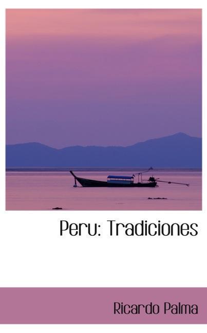 Peru: Tradiciones
