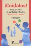 ¡CUÍDALOS!. GUÍA PRÁCTICA DE CUIDADOS INFANTILES