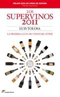 LOS SUPERVINOS 2011 : LA PRIMERA GUÍA DE VINOS DEL SÚPER