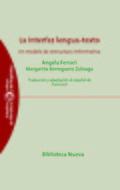 LA INTERFAZ LENGUA-TEXTO : UN MODELO DE ESTRUCTURA INFORMATIVA