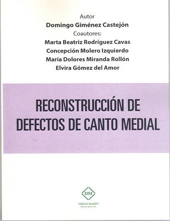 RECONSTUCCIÓN DE DEFECTOS DE CANTO MEDIAL