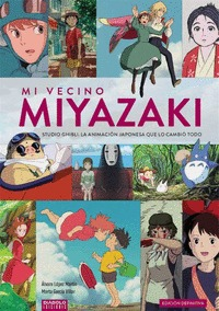 MI VECINO MIYAZAKI STUDIO GHIBLI EDICION DEFINITIVA.